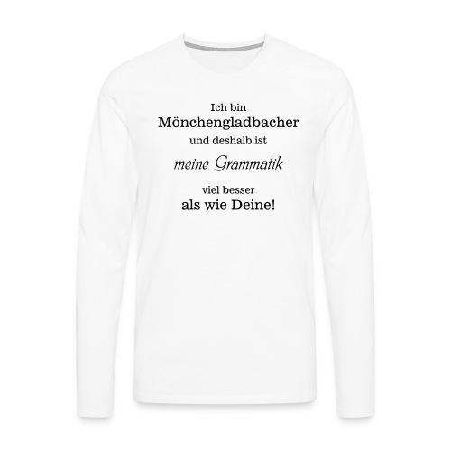 Gladbacher Grammatik - Männer Premium Langarmshirt