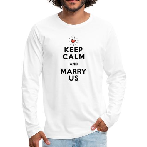 MARRY US - Männer Premium Langarmshirt