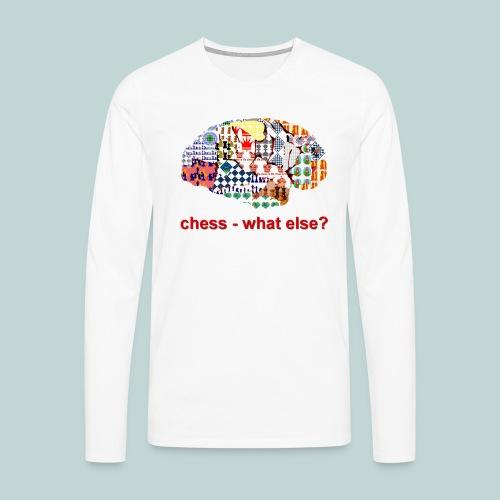 chess_what_else - Männer Premium Langarmshirt
