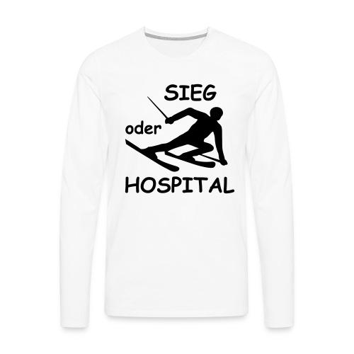 Sieg oder Hospital - Männer Premium Langarmshirt