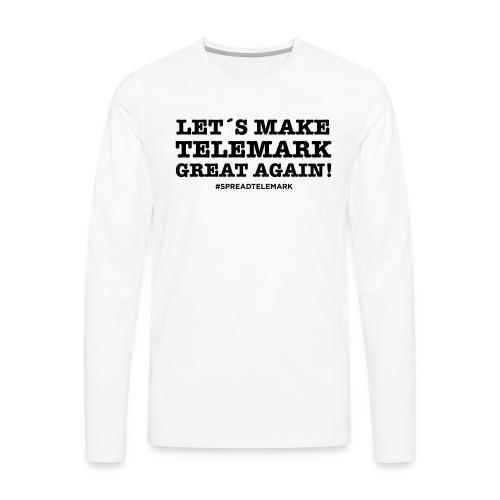 Let´s make telemark great again - Miesten premium pitkähihainen t-paita