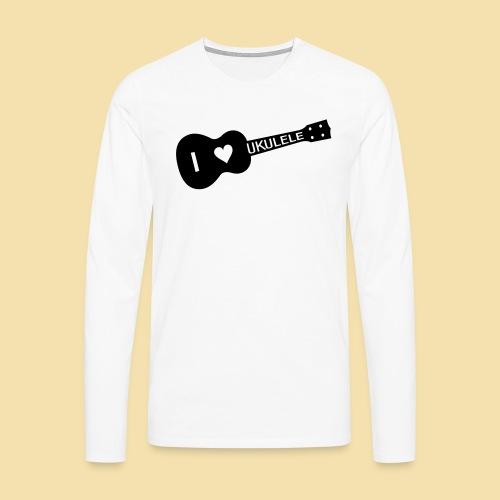 I love UKULELE - Männer Premium Langarmshirt