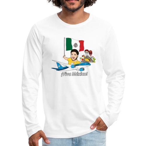 ¡Viva México! - Viaja con Yoel - Camiseta de manga larga premium hombre