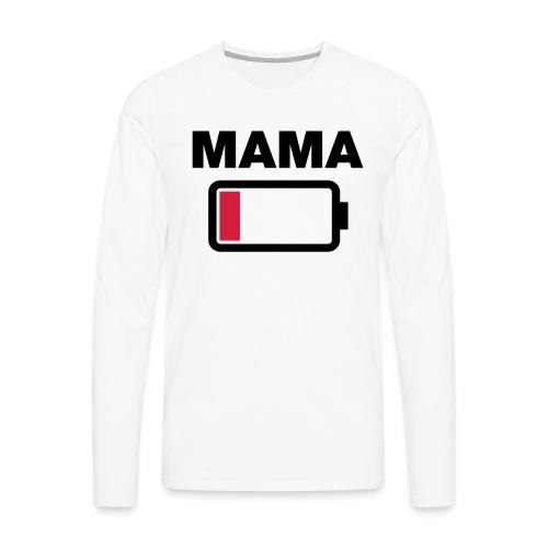 Batterij mama leeg - Mannen Premium shirt met lange mouwen