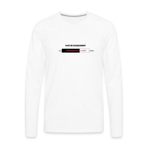 Papi en chargement - T-shirt manches longues Premium Homme