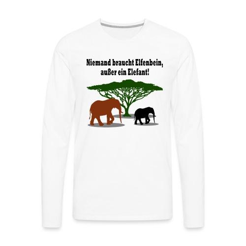 Niemand braucht Elfenbein, außer ein Elefant! - Männer Premium Langarmshirt