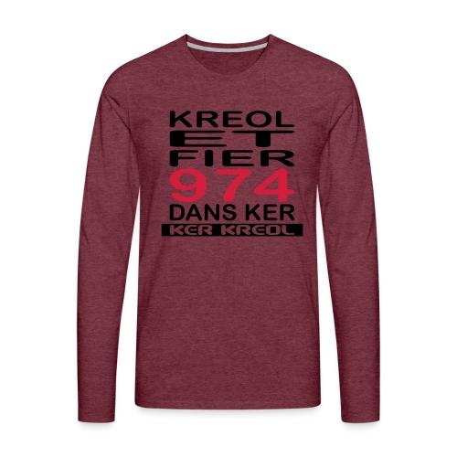 Kreol et Fier dans Ker - T-shirt manches longues Premium Homme