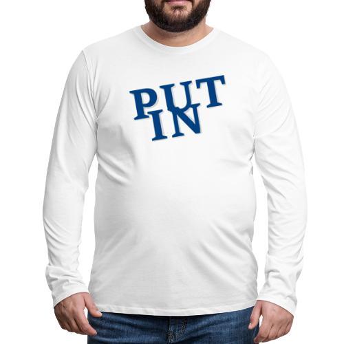 put in - Männer Premium Langarmshirt