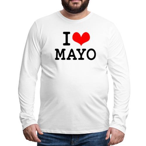 I Love Mayo - Men's Premium Longsleeve Shirt