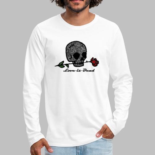 Love Is Dead Custom Skull Design - Mannen Premium shirt met lange mouwen