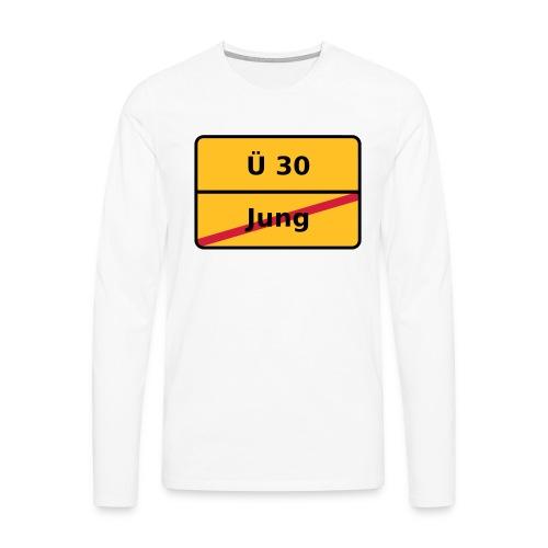 Ü 30 - Männer Premium Langarmshirt