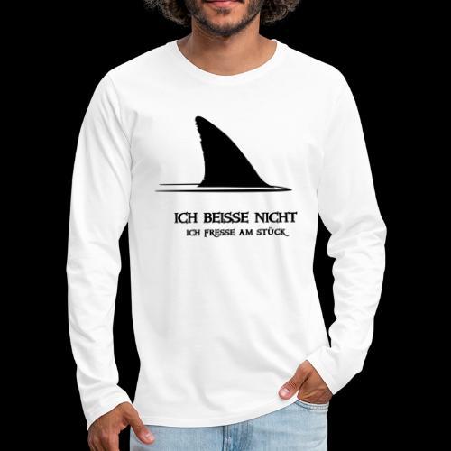 ~ ICH BEISSE NICHT ~ - Männer Premium Langarmshirt