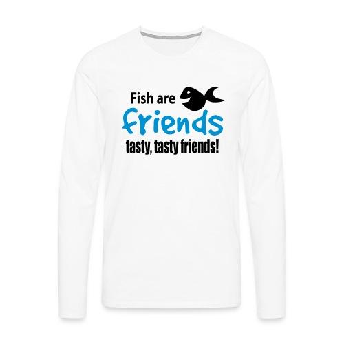 Fisk er venner - Premium langermet T-skjorte for menn