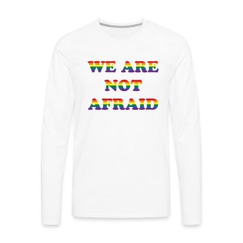 We are not afraid - Men's Premium Longsleeve Shirt