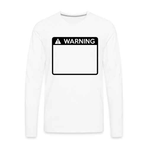 Warning Sign (1 colour) - Men's Premium Longsleeve Shirt
