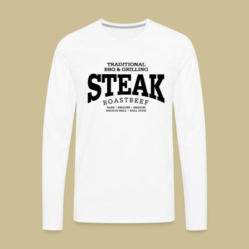 Steak (black) - Männer Premium Langarmshirt