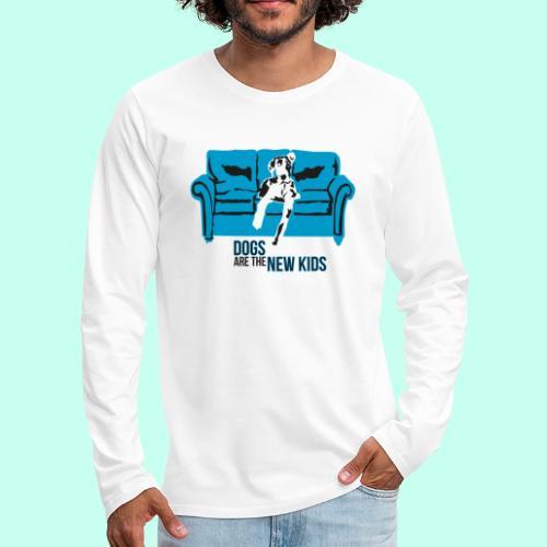 Dogs are the New Kids - Männer Premium Langarmshirt
