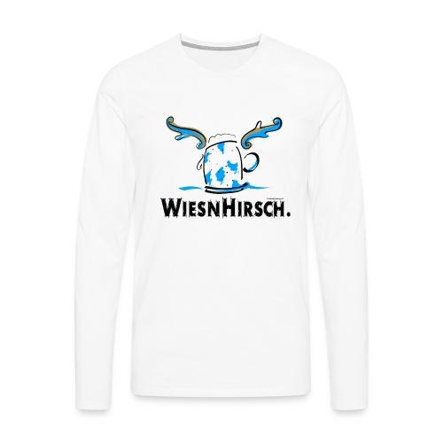 Ein Wiesnhirsch – rechtzeitig zum Oktoberfest! - Männer Premium Langarmshirt
