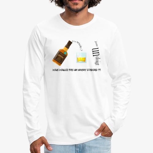 Un whisky ? Juste un doigt - T-shirt manches longues Premium Homme