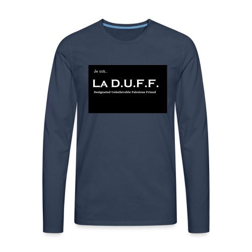 Je Suis La D.U.F.F. Shirt female - Mannen Premium shirt met lange mouwen