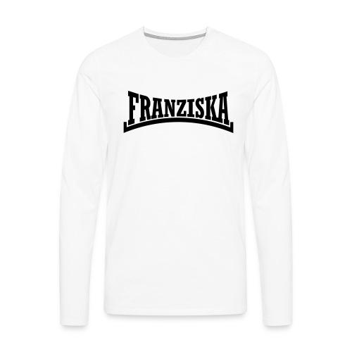 Franziska Vorname - Männer Premium Langarmshirt
