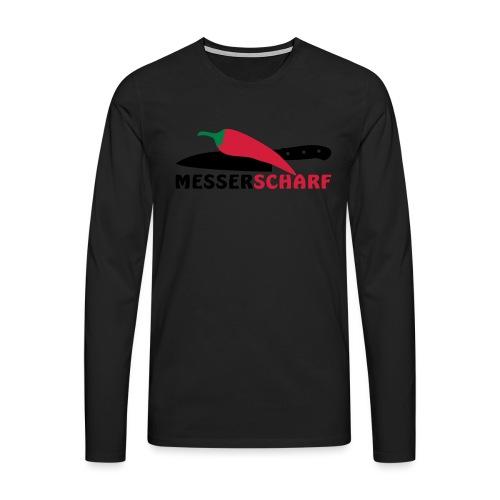 MESSERSCHARF - Männer Premium Langarmshirt