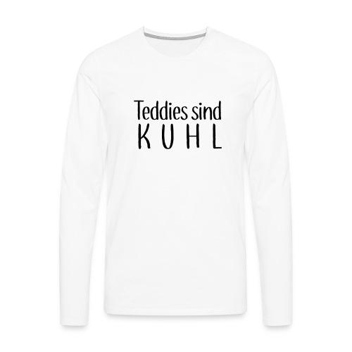 Teddies sind KUHL - Men's Premium Longsleeve Shirt