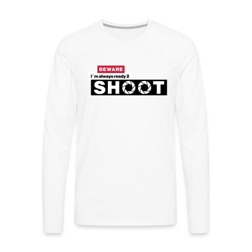 Beware i´m a photographer - Männer Premium Langarmshirt