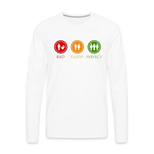 Bad good perfect - Threesome (adult humor) - Mannen Premium shirt met lange mouwen