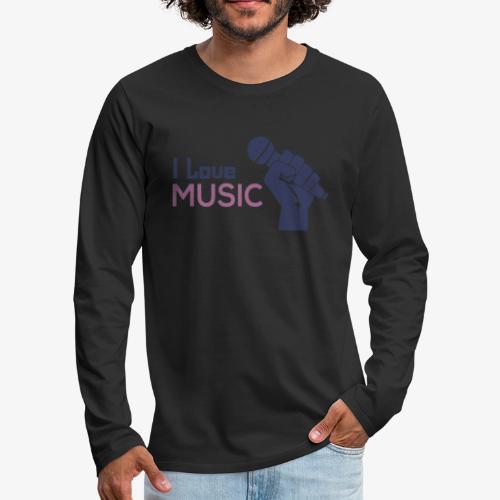 Amo la música - Camiseta de manga larga premium hombre