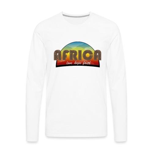 Africa_love_hope_and_faith2 - Maglietta Premium a manica lunga da uomo