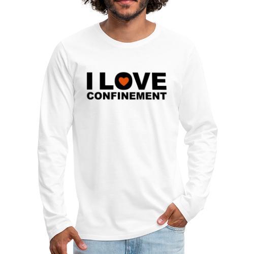 j aime le confinement - T-shirt manches longues Premium Homme