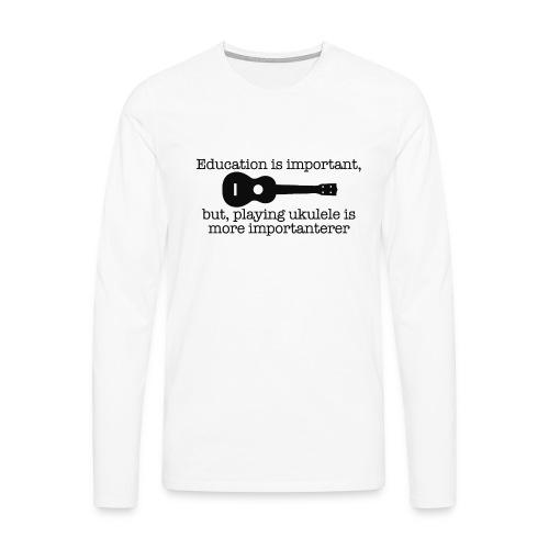 Important Ukulele - Men's Premium Longsleeve Shirt