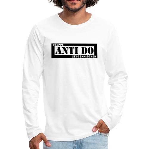 Anti Do - Männer Premium Langarmshirt