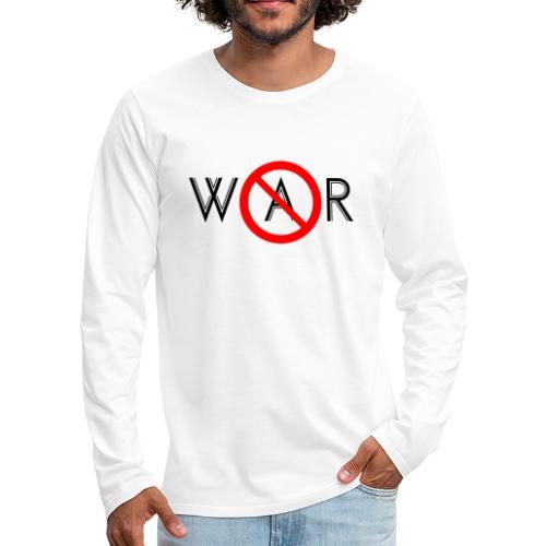 TIAN GREEN - No War - Männer Premium Langarmshirt