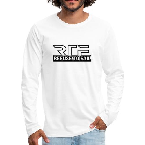 Refuse to fail - Men's Premium Longsleeve Shirt