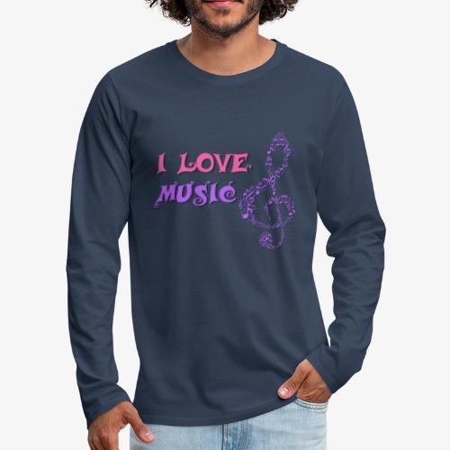 Love Music - Camiseta de manga larga premium hombre