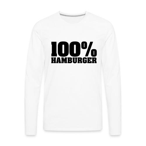 100% Hamburger, Hamburger, echter Hamburger - Männer Premium Langarmshirt