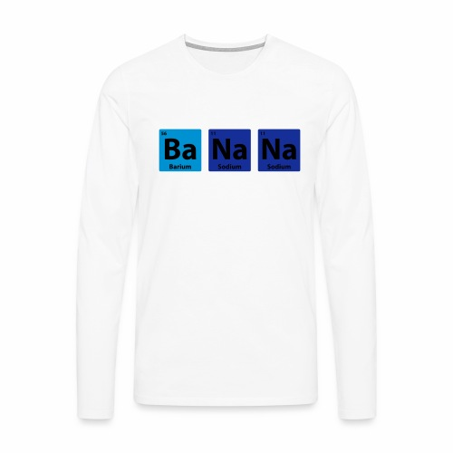 Periodic Table: BaNaNa - Men's Premium Longsleeve Shirt