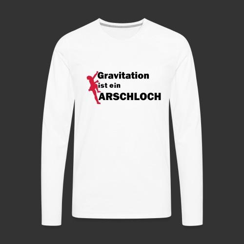 Gravitation Arschloch - Männer Premium Langarmshirt
