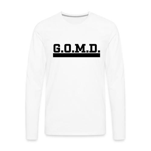 G.O.M.D. Shirt - Männer Premium Langarmshirt