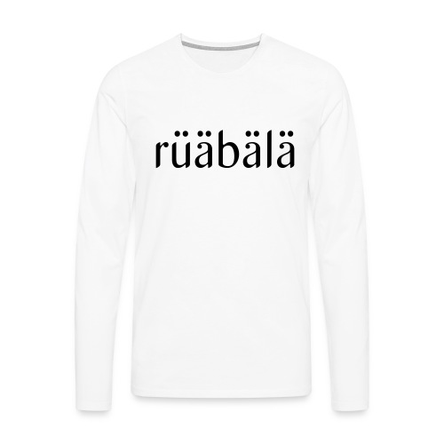rüäbäla - Männer Premium Langarmshirt
