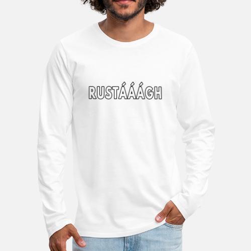 Rustaaagh Blijven! - Mannen Premium shirt met lange mouwen