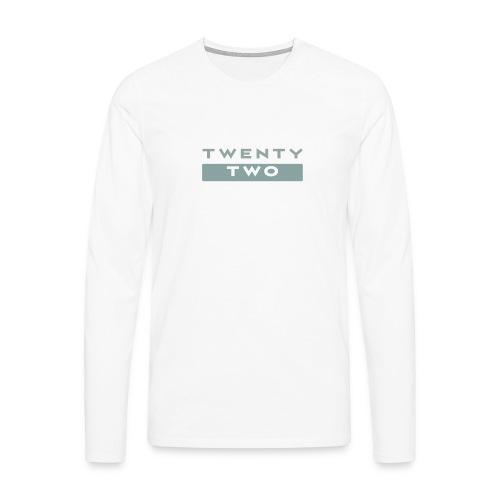 Twenty Two - Men's Premium Longsleeve Shirt
