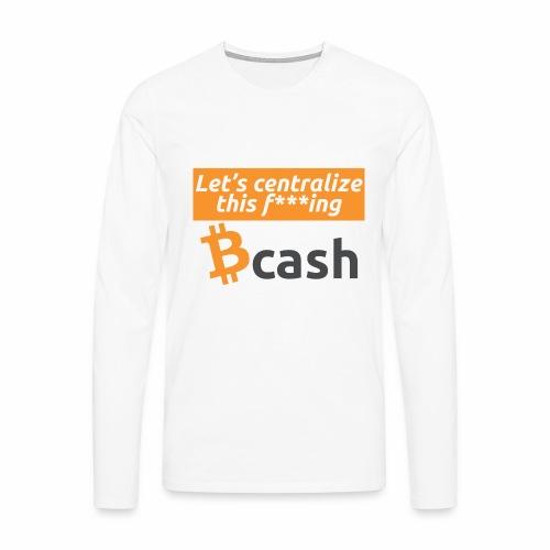 Bcash centralized - Maglietta Premium a manica lunga da uomo