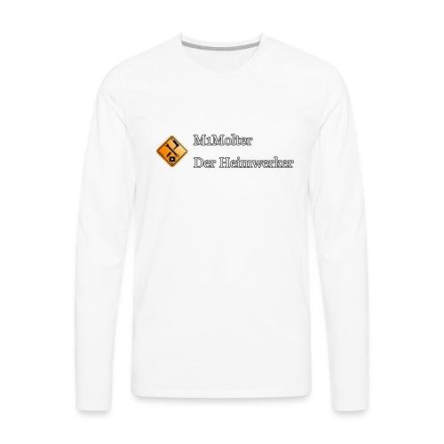 M1Molter - Der Heimwerker - Männer Premium Langarmshirt