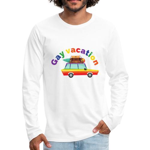Gay Vacation   LGBT   Pride - Männer Premium Langarmshirt