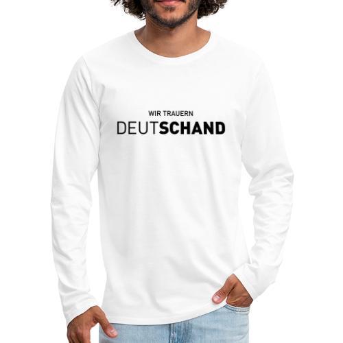 WIR TRAUERN Deutschand - Männer Premium Langarmshirt
