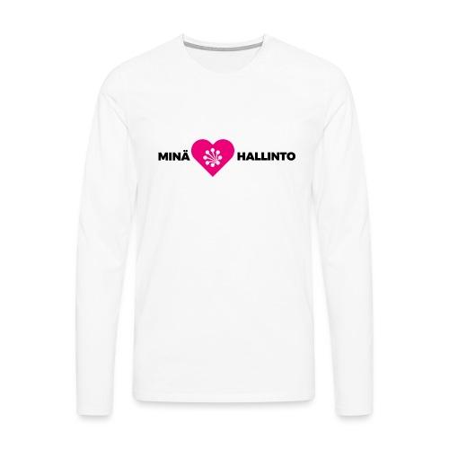 Minä ❤️ Hallinto - Miesten premium pitkähihainen t-paita