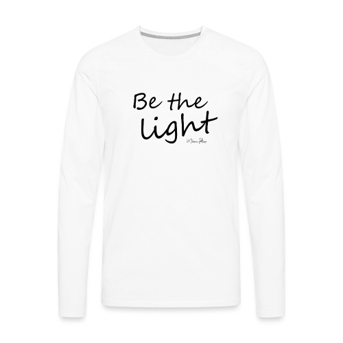 Be the light - T-shirt manches longues Premium Homme